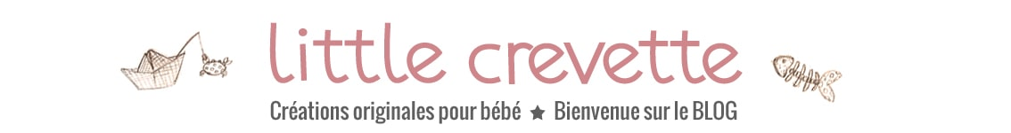 La Gazette de Little Crevette - Le blog de Little Crevette